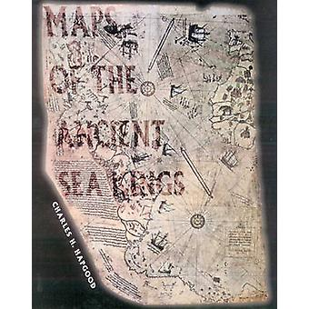 Maps of the Ancient Sea Kings - Evidence of Advanced Civilization in t