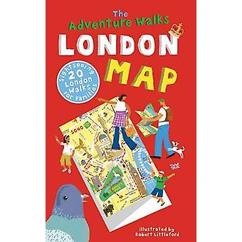 The Adventure Walks London Map - 20 London Sightseeing Walks for Famil