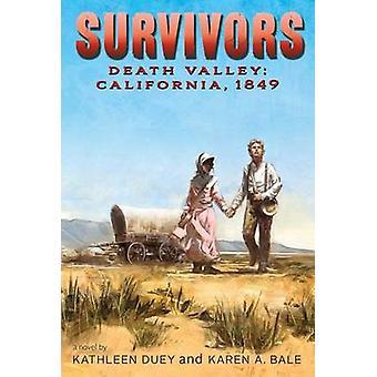 Death Valley - California - 1849 by Kathleen Duey - Karen A Bale - 978