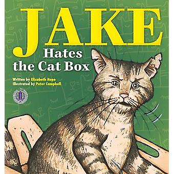 Jake Hates the Cat Box by Elizabeth Hope - 9781776500970 Book