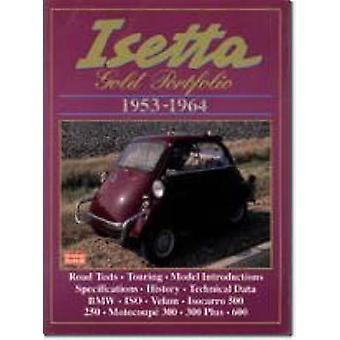 Isetta Gold Portfolio 1953-1964 (New edition) by R. M. Clarke - 97818