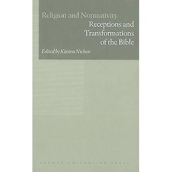 Receptions and Transformations of the Bible by Kirsten Nielsen - 9788