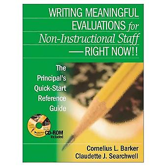 Writing Meaningful Evaluations for Non-Instructional Staff - Right Now!: The Principal's Quick-Start Reference Guide