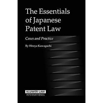 Det viktigaste i japanska Patent lag fall och praxis av Hiroya Kawaguchi