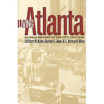 تعيش أتلانتا-تاريخ الشفوي للمدينة-1914-1948 (طبعة جديدة)