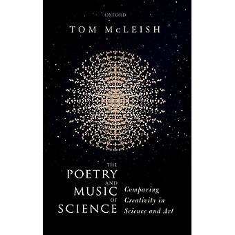 Poetry and Music of Science von Tom Mcleish