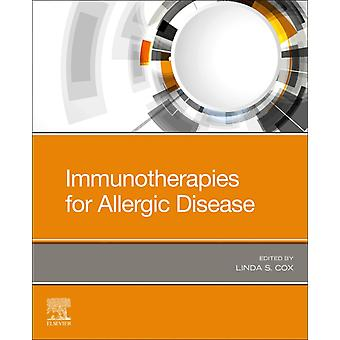 Immunotherapies for Allergic Disease by Linda Cox