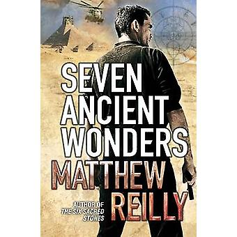 Seven Ancient Wonders by Reilly & Matthew