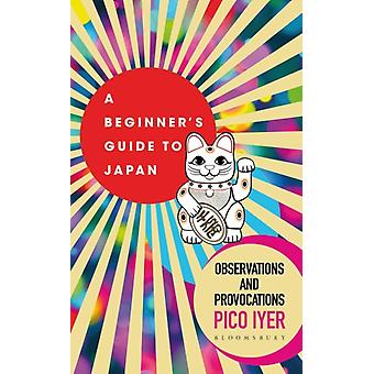 Beginners Guide to Japan by Pico Iyer