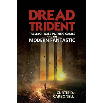 Dread Trident by Curtis D Carbonell