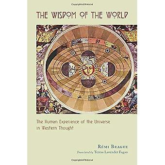 Visdom av verden: menneskelig erfaring av universet i Western trodde