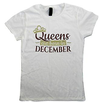 Queens Are Born In December, Womens T-Shirt - Birthday Gift Her Mum