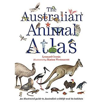 The Australian Animal Atlas by Leonard Cronin - 9781760294144 Book