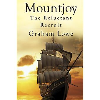 Mountjoy The Reluctant Recruit by Lowe & Graham