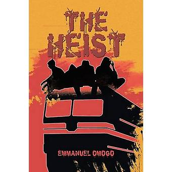 The Heist by Omogo & Emmanuel