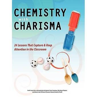 Chemistry with Charisma by Sarquis & Mickey