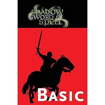 Shadow Sword  Spell Basic by Iorio II & Richard