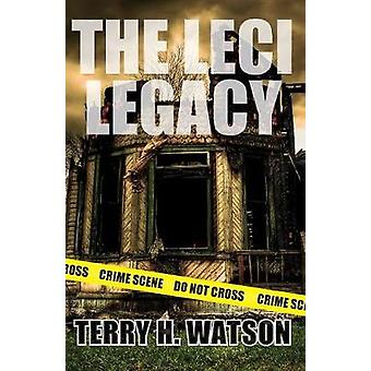 The Leci Legacy by Watson & Terry H.