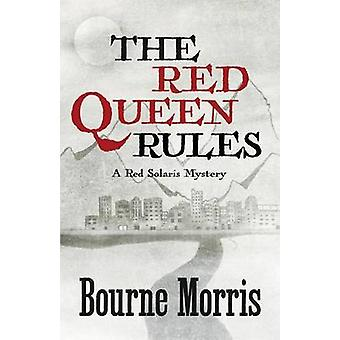 THE RED QUEEN RULES by Morris & Bourne