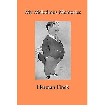 My Melodious Memories by Finck & Herman