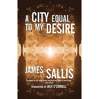 A City Equal to My Desire by Sallis & James