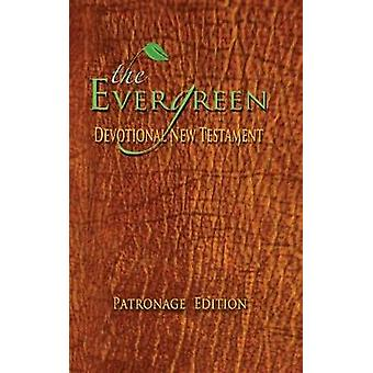 THE EVERGREEN DEVOTIONAL NEW TESTAMENT EDNT C.A.F.E. Edition by Green & Hollis L