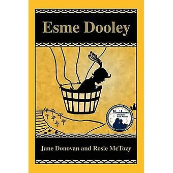 Esme Dooley by Donovan & Jane