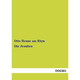 Die Jesuiten by Henne am Rhyn & Otto
