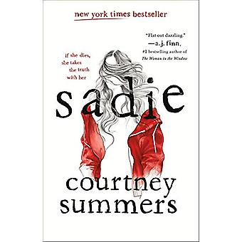 Sadie by Courtney Summers - 9781250105714 Book