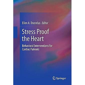 Stress Proof the Heart - Behavioral Interventions for Cardiac Patients