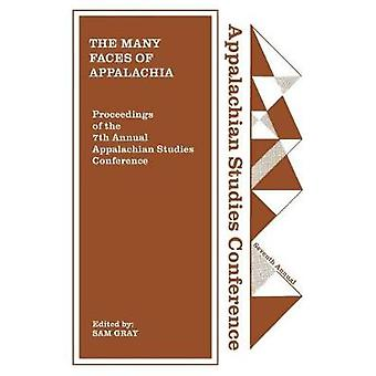 The Many Faces of Appalachia by Sam Gray - 9781469636849 Book