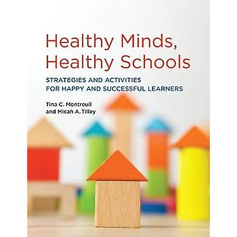 Healthy Minds - Healthy Schools - Strategies and Activities for Happy