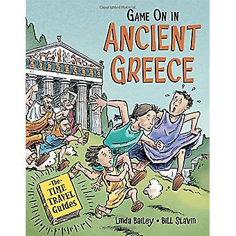 Game On In Ancient Greece by Linda Bailey - 9781771389884 Book