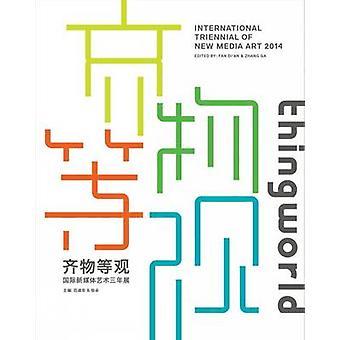 シングワールド - ファンディ&アポスによる新しいメディアアートの国際トリエンナーレ;An - Z