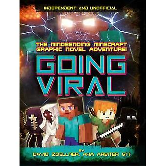 Going Viral - The Mindbending Minecraft Graphic Novel Adventure by Dav