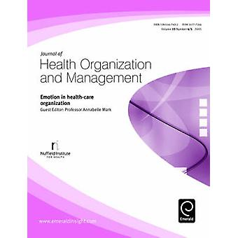 Emotion in Health-care Organization by Annabelle Mark - 9781845447496