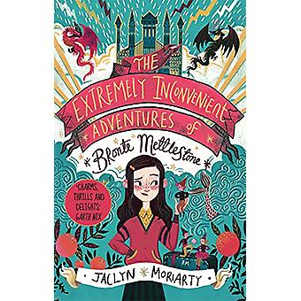 The Extremely Inconvenient Adventures of Bronte Mettlestone by Jaclyn