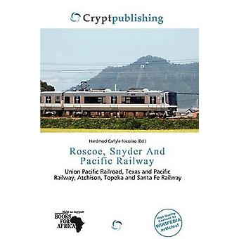 Roscoe - Snyder and Pacific Railway by Hardmod Carlyle Nicolao - 9786