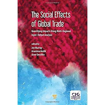 The Social Effects of Global Trade by Joy Murray - 9789814774550 Book