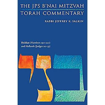 Hukkat (Numbers 19 -1-22 -1) and Haftarah (Judges 11 -1-33) - The JPS B'n