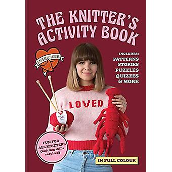 The Knitter's Activity Book - Patterns - stories - puzzles - quizzes &