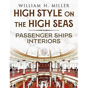 High Style on the High Seas  Passenger Ships Interiors by William Miller