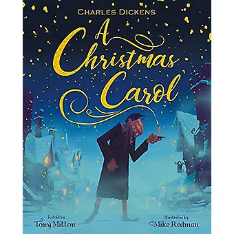 A Christmas Carol by Tony Mitton - 9781408351727 Book