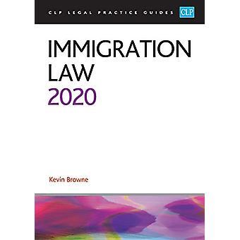 Immigration Law 2020 by Kevin Browne - 9781913226305 Book