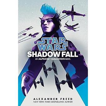 Star Wars - Schattenfall von Alexander Freed - 9781529124606 Buch