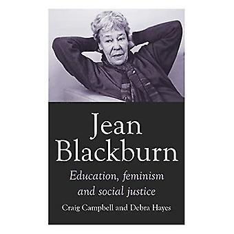 Jean Blackburn: Education, Feminism and Social Justice