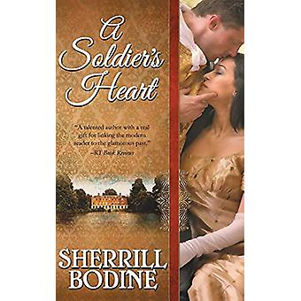 A Soldier's Heart by Sherrill Bodine - 9781626816091 Book