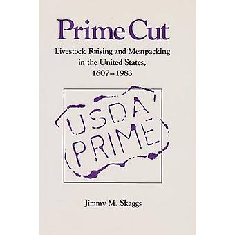 Prime Cut - Livestock Raising and Meatpacking in the United States - 1