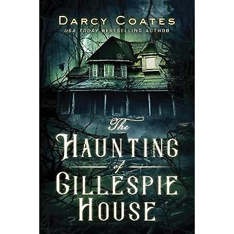 Haunting of Gillespie House The