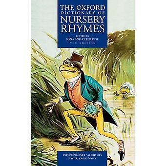 The Oxford Dictionary of Nursery Rhymes by Iona Opie - Peter Opie - 9